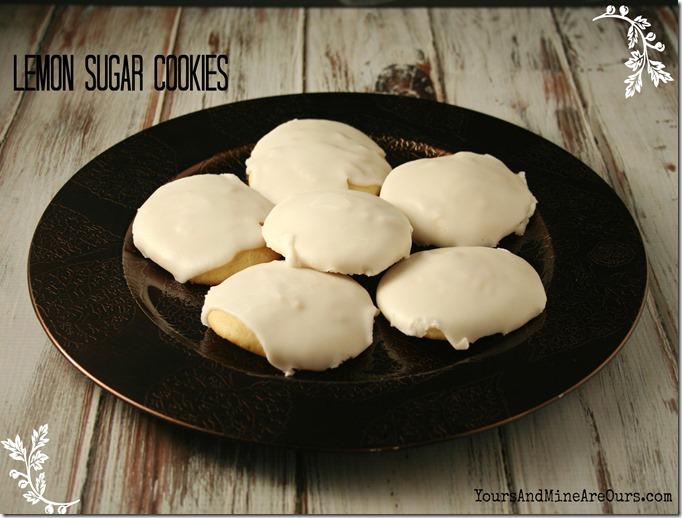 Lemon Sugar Cookies - YoursAndMineAreOurs.com