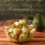 Low-Carb Shrimp Guacamole #AppetizerWeek #NotSoSimpleSyrp