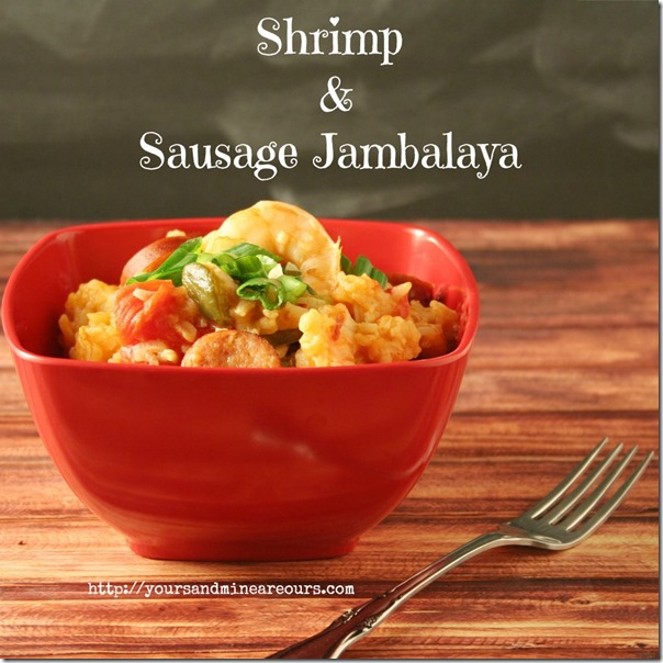 Sausage and Shrimp Jambalaya #SundaySupper - Yours and Mine ARE Ours