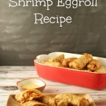 Homemade Shrimp Eggroll Recipe - Yours And Mine Are Ours