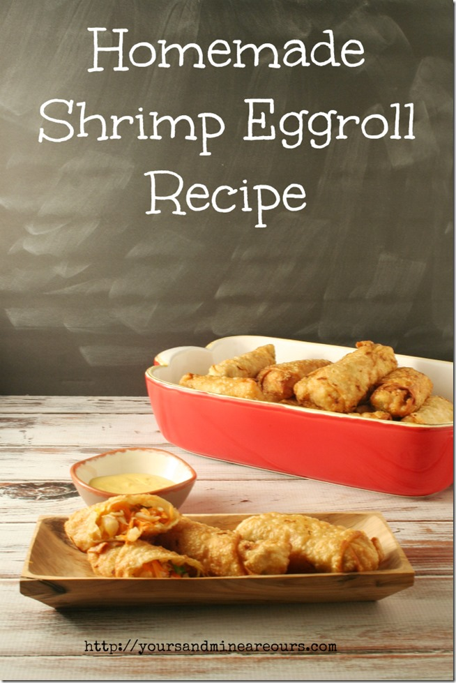 Shrimp Eggroll Recipe - Yours And Mine Are Ours