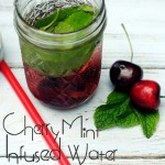 Cherry Mint Infused Water - Little House Living - Tips and Tricks Linky Party