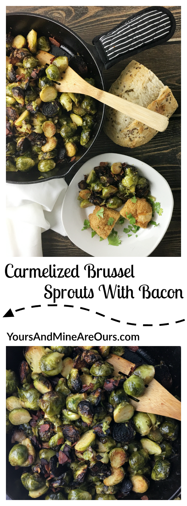 caramelized_brussels_sprouts_with_bacon_Pinterest | YoursAndMineAreOurs