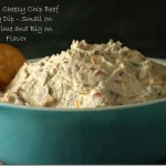 Mama's Cheesy Chip Beef Party Dip - YoursAndMineAreOurs.com