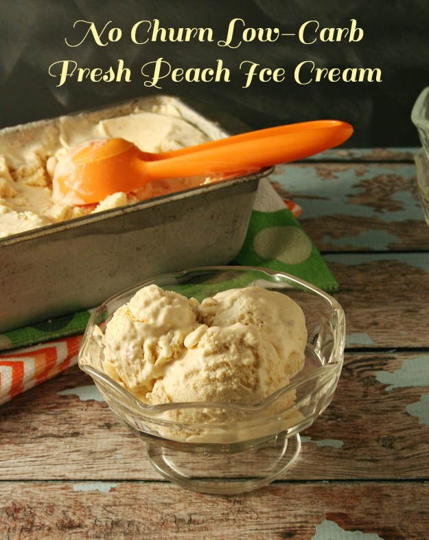 No_Churn_Fresh_Peach_Ice_Cream - Yours And Mine Are Ours