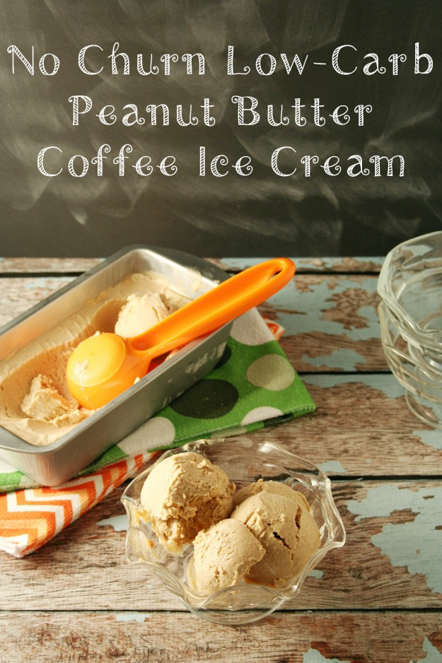 No Churn Low Carb Peanut Butter Coffee Ice Cream - Yours And Mine Are Ours